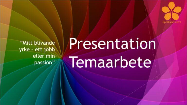 Presentation av temaarbete